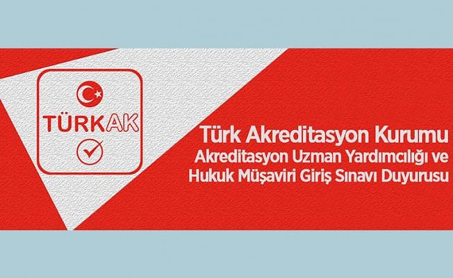 Türk Akreditasyon Kurumu Akreditasyon Uzman Yardımcılığı ve Hukuk Müşaviri Giriş Sınavı Duyurusu
