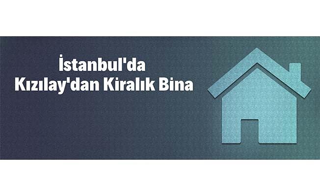 İstanbul'da Kızılay'dan kiralık bina