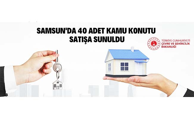 Samsun'da 40 adet kamu konutu satışa sunuldu