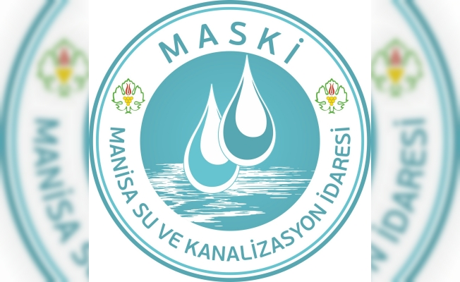 MASKİ Turgutlu'daki kısmi su kesintileriyle ilgili açıklama yaptı