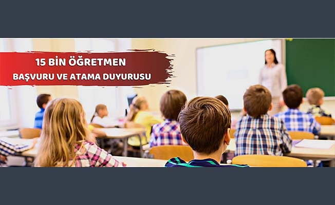 Milli Eğitim Bakanlığı, 15 bin sözleşmeli öğretmen ataması gerçekleştirecek