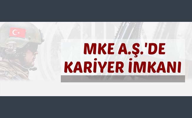 MKE A.Ş.'de kariyer imkanı