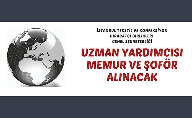 İstanbul Tekstil ve Konfeksiyon İhracatçı Birlikleri Genel Sekreterliği 12 personel alacak
