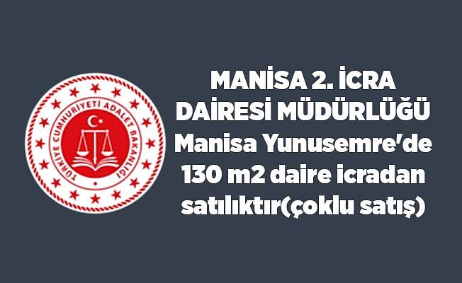 MANİSA 2. İCRA DAİRESİ MÜDÜRLÜĞÜ Manisa Yunusemre'de 130 m2 daire icradan satılıktır(çoklu satış)
