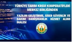 Türkiye Tarım Kredi Kooperatifleri Merkez Birliğinden ihaleye davet