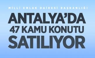 Antalya'da 47 kamu konutu satışa çıkarılıyor