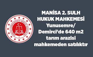 Yunusemre/Demirci'de 640 m2 tarım arazisi mahkemeden satılıktır (çoklu satış)