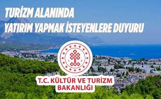 Kültür ve Turizm Bakanlığından yatırımcılara duyuru