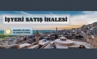Mardin Ticaret ve Sanayi Odası'ndan iş yeri satışı